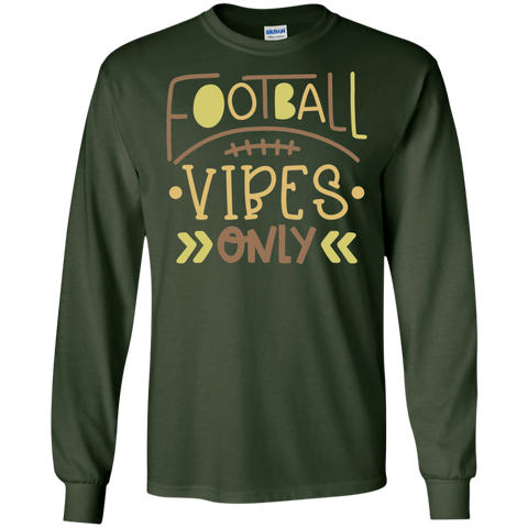 Football Vibes only   LS   T-Shirt