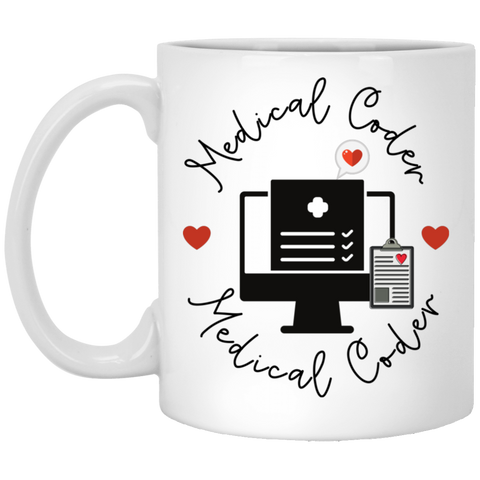 Medical coder  love 11 oz. White Mug