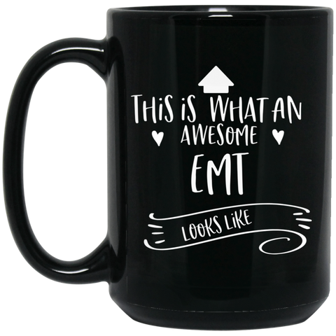Awesome . EMT 15 oz. Black Mug