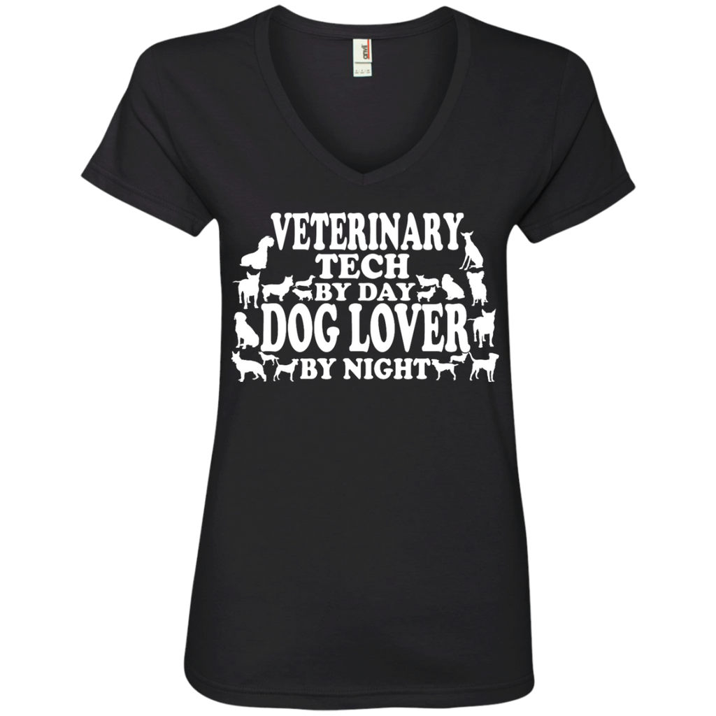 Veterinary Tech by Day Dog Lover by Night V-Neck Tee