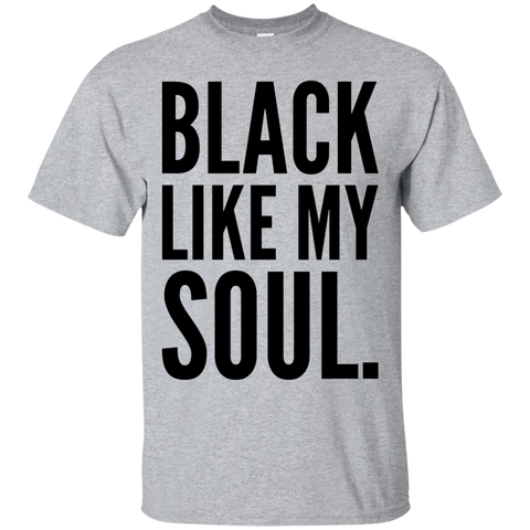 Black Like My Soul  T-Shirt