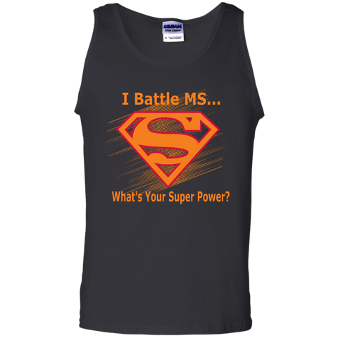 I Battle MS What's Your Super Power 100% Cotton Tank Top