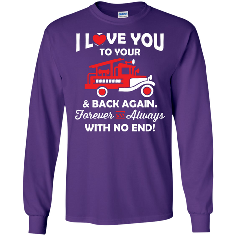 I Love you Fireman LS  Tshirt
