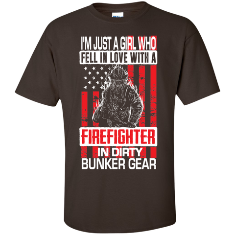 I'm Just a Girl Who Fell in Love with a Firefighter in Dirty Bunker Gear Cotton T-Shirt