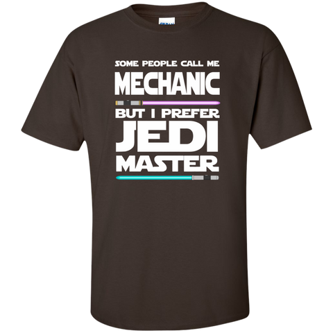Some People Call Me Mechanic But I Prefer Jedi Master Cotton T-Shirt