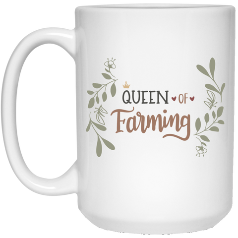Queen of Farming  15 oz. White Mug