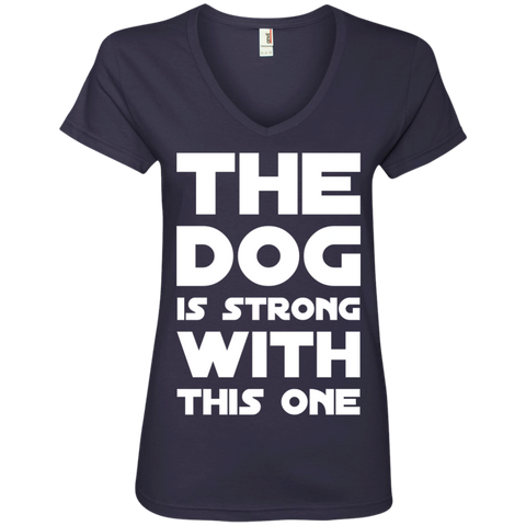The Dog is strong with this one  V-Neck Tee
