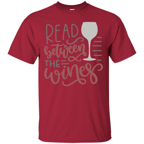 Read between the wines  T-Shirt