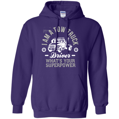 Tow Truck Driver what's your superpower Hoodie 8 oz
