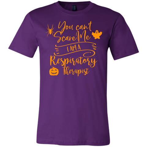 You can't scare me I am a Respiratory Therapist .  T-Shirt