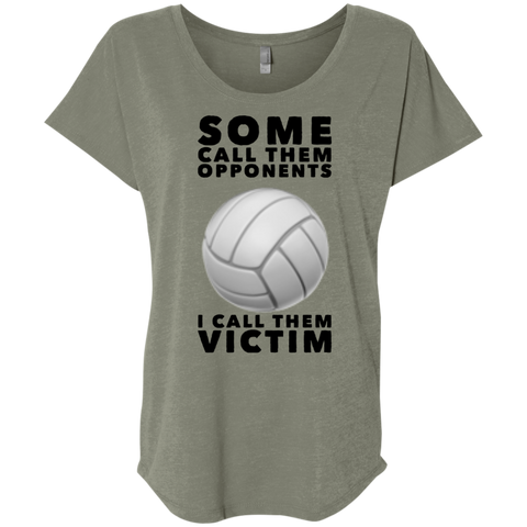 Some Call them opponents I call them victim  Dolman Sleeve