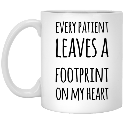 Every patient leaves a footprint on my heart  Mug