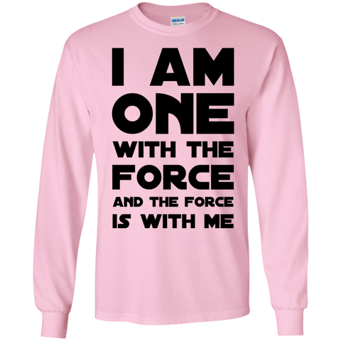 I am one with the force and the force is with me LS  Tshirt
