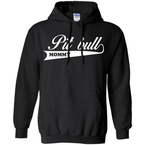 Pit Bull Mommy Hoodie 8 oz