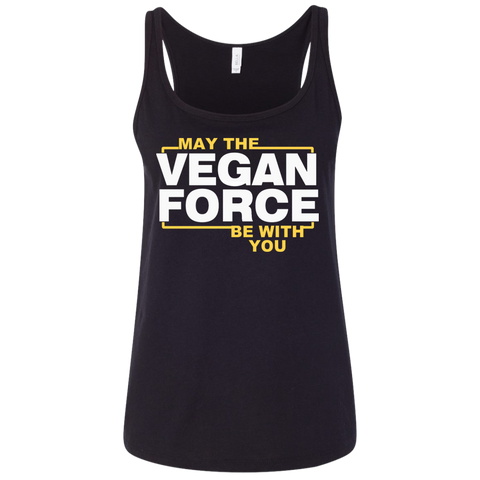 May The vegan force be with you   Ladies' Relaxed Jersey Tank