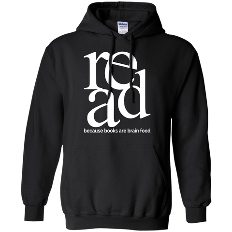 Read because books are brain food    Hoodie 8 oz