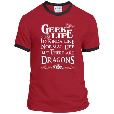 Geek Life It's Kinda Like Normal Life But There are Dragons Ringer Tee
