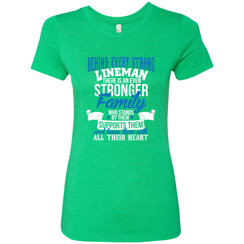 Behind Every Strong Lineman There Is An Even Stronger Family Who Stands By Them Supports Them Next Level Ladies Triblend T-Shirt