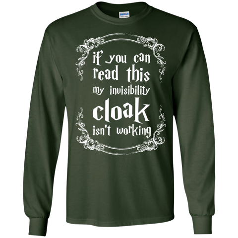 If you can read this my invisibility cloak isnt working  LS Ultra Cotton Tshirt