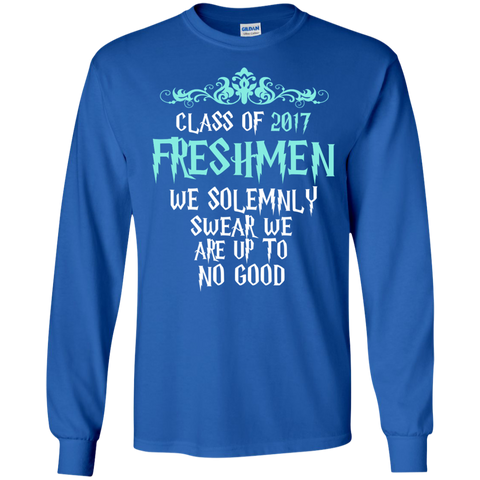 Class of 2017 Freshmen We Solemnly Swear We Are Up to No Good LS Ultra Cotton Tshirt