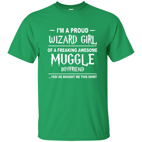 I'm A Proud Wizard Girl of a Freaking Awesome Muggle Boyfriend Cotton T-Shirt