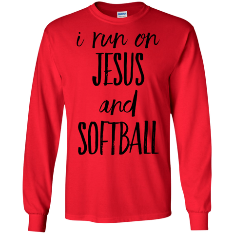 I run on Jesus and softball   LS Tshirt