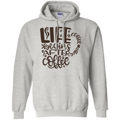 Life begins after coffee Hoodie