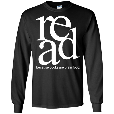 Read because books are brain food LS Ultra Cotton Tshirt