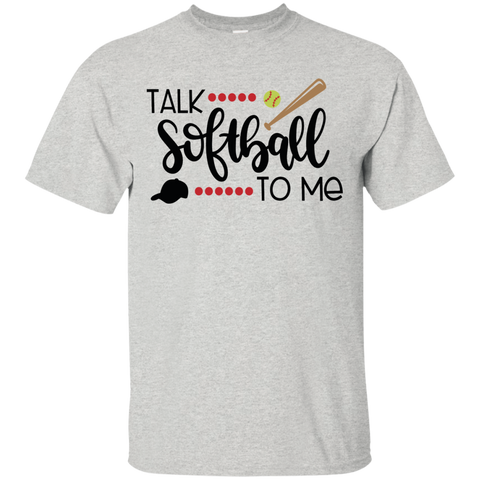 Talk Softball to me   T-Shirt