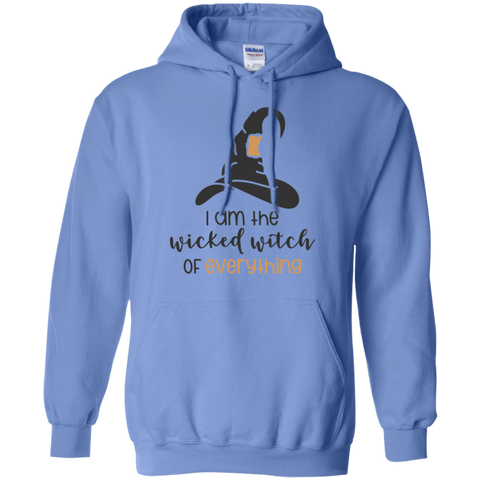 I am the wicked witch of everything Hoodie