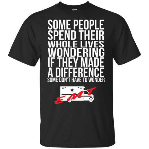 EMT made difference  T-Shirt