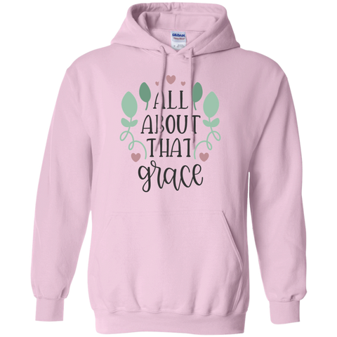 All about that grace Hoodie