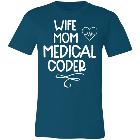 Wife Mom Medical Coder T-Shirt