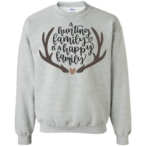 A hunting family is a happy family Sweatshirt