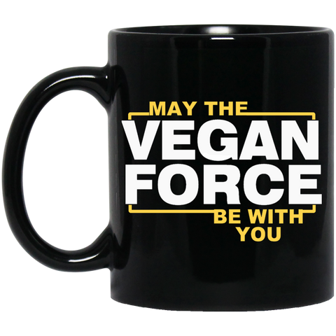 May The vegan force be with you   Black Mug
