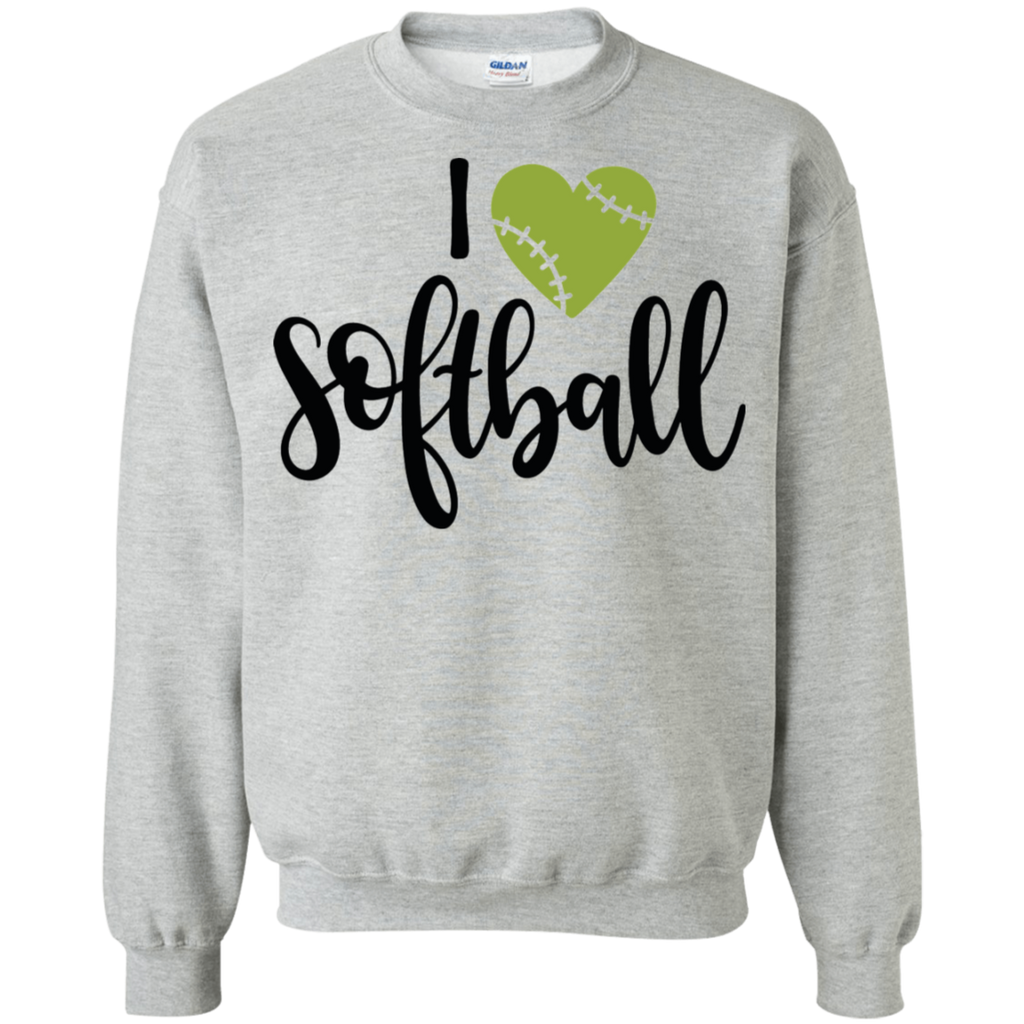 I love Softball  Sweatshirt