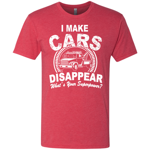 I make cars disappear what's your superpower Next Level Men's Triblend T-Shirt