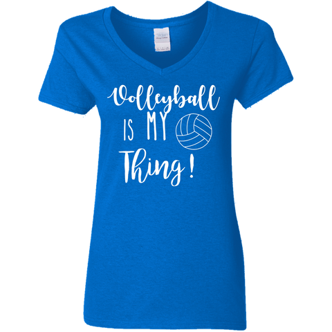 Volleyball is my thing Ladies' 5.3 oz. V-Neck T-Shirt