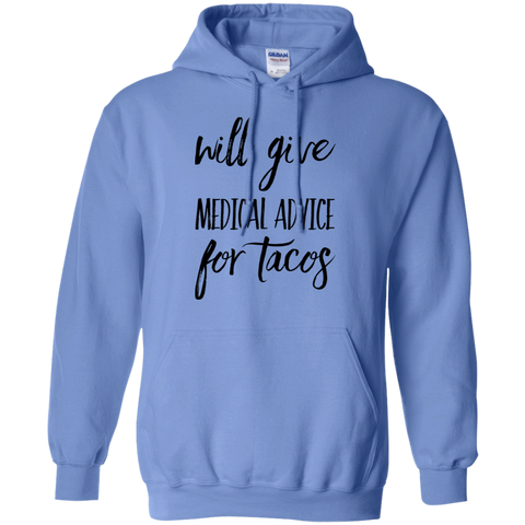 Will Give medical advice for tacos Hoodie