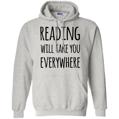 Reading will take you everywhere  Hoodie