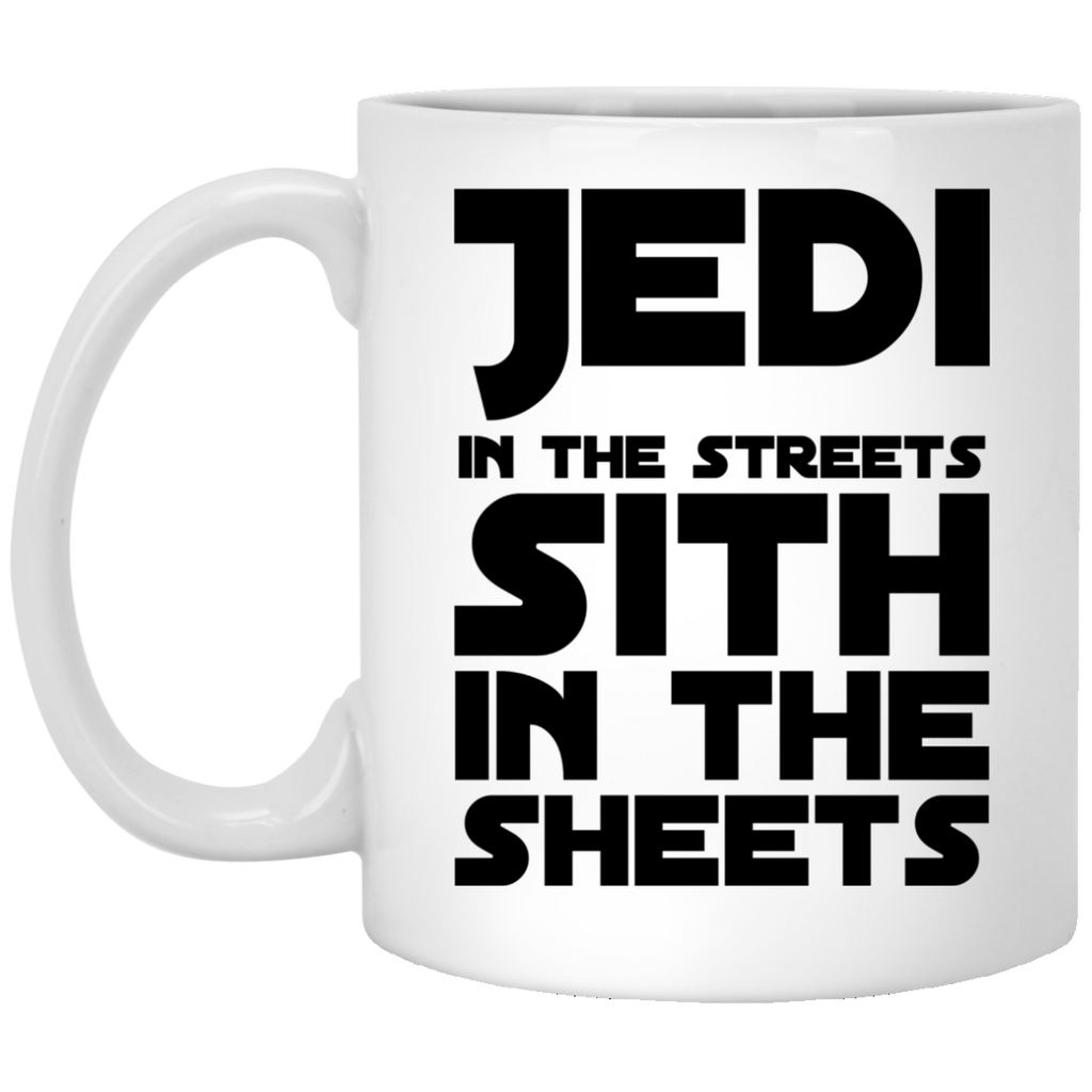 Jedi in the streets sith in the sheets   Mug