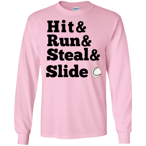 Hit  Run Steal Slide  LS  T-Shirt