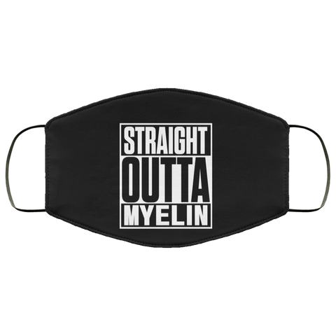 Straight Outta Myelin  Face Mask