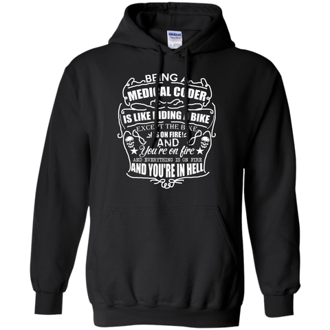 Being A medical coder is like riding a bike   Hoodie 8 oz