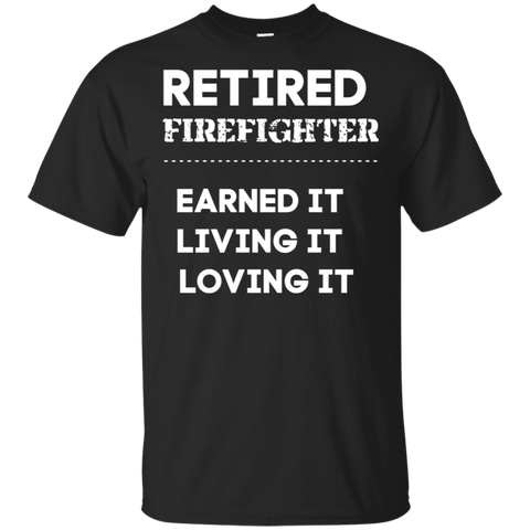 Retired Firefighter . T-Shirt