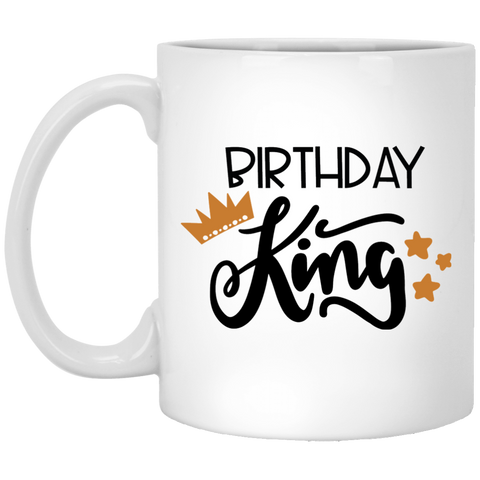 Birthday king 11 oz. White Mug
