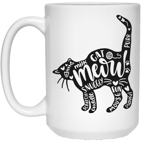 Cat and words 15 oz. White Mug