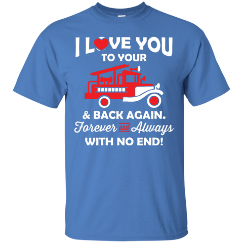 I Love you Fireman  T-Shirt