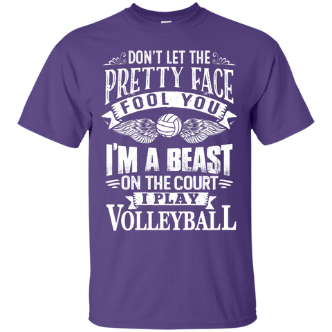 Dont Let the Pretty face fool you I am a beast on the court I Play Volleyball Ultra Cotton T-Shirt