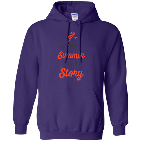 Every Summer has a story  Hoodie